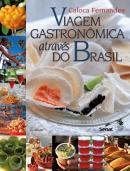 VIAGEM GASTRONOMICA ATRAVES DO BRASIL - 11ª ED