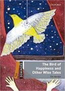 THE BIRD OF HAPPINESS AND OTHER WISE TALES AUDIO PACK - 2ND ED - DOMINOES - TWO