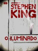 ILUMINADO, O - COLECAO BIBLIOTECA STEPHEN KING