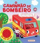 HISTORIAS DO BARULHO - O CAMINHAO DE BOMBEIRO