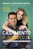 CASAMENTO BLINDADO 2.0 - O SEU CASAMENTO A PROVA DE DIVORCIO