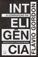 CORRUPCAO DA INTELIGENCIA, A