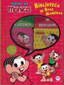 TURMA DA MONICA - BIBLIOTECA DE BOAS MANEIRAS
