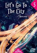 LETS GO TO THE CITY - LEVEL 5