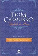 DOM CASMURRO - 2ª ED