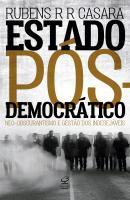 ESTADO POS-DEMOCRATICO - NEO-OBSCURANTISMO E GESTAO DOS INDESEJAVEIS