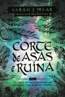 CORTE DE ASAS E RUINA - CORTE DE ESPINHOS E ROSAS VOL. 3