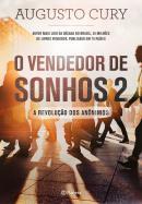 VENDEDOR DE SONHOS 2, O - A REVOLUCAO DOS ANONIMOS - 3ª ED