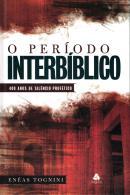 PERIODO INTERBIBLICO , O