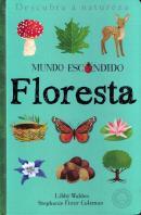 FLORESTA - MUNDO ESCONDIDO