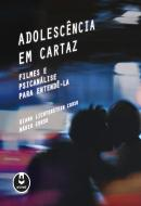 ADOLESCENCIA EM CARTAZ