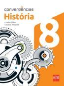 CONVERGENCIAS - HISTORIA - 8º ANO