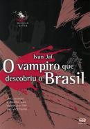 VAMPIRO QUE DESCOBRIU O BRASIL, O - 6ª ED
