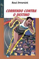 CORRENDO CONTRA O DESTINO - 1ª ED