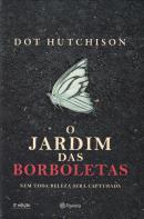 JARDIM DAS BORBOLETAS, O