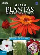 GUIA DE PLANTAS PARA USO PAISAGISTICO 2 - TREPADEIRAS  ESCULTURAIS