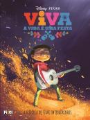 VIVA - A VIDA E UMA FESTA - A HISTORIA DO FILME EM QUADRINHOS