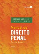 MANUAL DE DIREITO PENAL - PARTE GERAL - 4ª ED