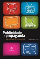 PUBLICIDADE E PROPAGANDA - DA AGENCIA A CAMPANHA