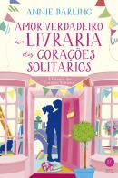 AMOR VERDADEIRO NA LIVRARIA DOS CORACOES SOLITARIOS - LIVRO 2