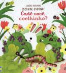 COELHINHO, CADE VOCE? - ESCONDE-ESCONDE
