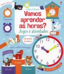 VAMOS APRENDER AS HORAS - JOGOS E ATIVIDADES