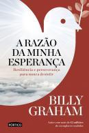 RAZAO  DA MINHA ESPERANCA, A - RESILIENCIA E PERSEVERANCA PARA NUNCA DESISTIR