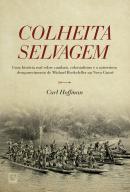COLHEITA SELVAGEM