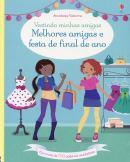 MELHORES AMIGAS E FESTA DE FINAL DE ANO - VESTINDO MINHAS AMIGAS