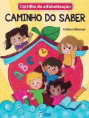 CARTILHA DE ALFABETIZACAO - CAMINHO DO SABER