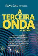 TERCEIRA ONDA DA INTERNET, A