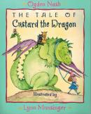 TALE OF CUSTARD THE DRAGON, THE