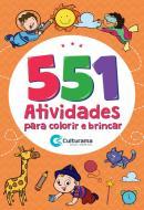 551 ATIVIDADES PARA COLORIR E BRINCAR