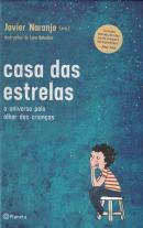 CASA DAS ESTRELAS - O UNIVERSO PELO OLHAR DAS CRIANCAS