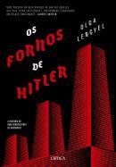 FORNOS DE HITLER, OS - A HISTORIA DE UMA SOBREVIVENTE DE AUSCHWITZ