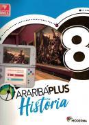 ARARIBA PLUS HISTORIA - 8º ANO - 5ª ED