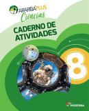 ARARIBA PLUS CIENCIAS - 8º ANO - CADERNO DE ATIVIDADES - 5ª ED