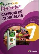 ARARIBA PLUS MATEMATICA - 7º ANO - CADERNO DE ATIVIDADES - 5ª ED