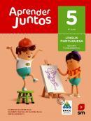 APRENDER JUNTOS PORTUGUES - 5º ANO - BNCC