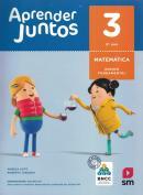 APRENDER JUNTOS MATEMATICA - 3º ANO - BNCC