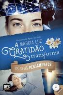 GRATIDAO TRANSFORMA OS SEUS PENSAMENTOS, A