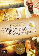 GRATIDAO TRANSFORMA UMA NOVA VIDA EM 33 DIAS, A