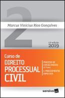 CURSO DE DIREITO PROCESSUAL CIVIL - VOLUME 2 - PROCESSO DE CONHECIMENTO E PROCEDIMENTOS ESPECIAIS 2ª PARTE - 15ª ED