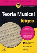 TEORIA MUSICAL PARA LEIGOS - TRADUCAO DA 3ª EDICAO