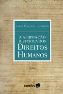 AFIRMACAO HISTORICA DOS DIREITOS HUMANOS, A - 12ª ED.