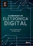 ELEMENTOS DE ELETRONICA DIGITAL - 42ª EDICAO