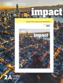 IMPACT 2 - COMBO SPLIT A WITH ONLINE WORKBOOK - AMERICAN 1ST ED
