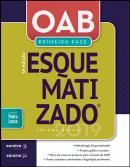 OAB PRIMEIRA FASE ESQUEMATIZADO - VOLUME UNICO - 5ª ED