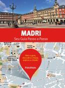 MADRI - SEU GUIA PASSO A PASSO