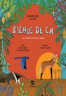 BICHOS DE CA - CAPA DURA